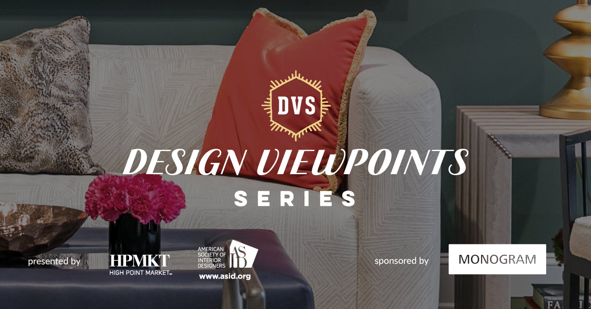 HP Market, ASID, Announce Design Viewpoints Sessions for Spring Market