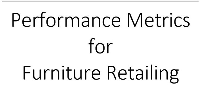 Performance Metrics for Furniture Retailing